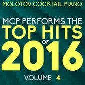MCP Top Hits of 2016, Vol. 4 von Molotov Cocktail Piano