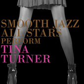 Smooth Jazz All Stars Perform Tina Turner de Smooth Jazz Allstars