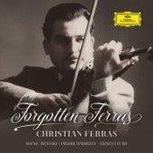 Forgotten Ferras de Christian Ferras