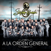 A La Orden General by La Séptima Banda