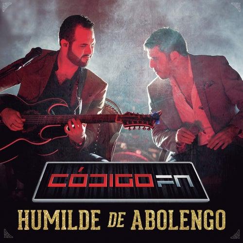 Humilde De Abolengo by Código FN