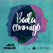 Baila Conmigo by Juan Magan