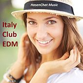 Italy Club EDM by Hasenchat Music