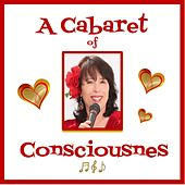 A Cabaret of Consciousness by Gina Citoli