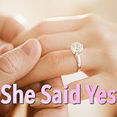 She Said Yes by Various Artists