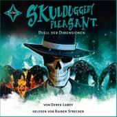 Skulduggery Pleasant - Folge 7: Duell der Dimensionen von Derek Landy