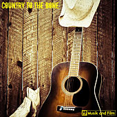 Country to the Bone by Various Artists
