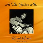 At the Guitar Mr. Grant Green (All Tracks Remastered) de Grant Green