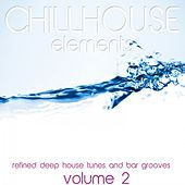 Chillhouse Elements, Vol. 2 (Refined Deep House Tunes and Bar Grooves) de Various Artists