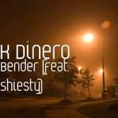Bender (feat. Shiesty) von K Dinero