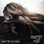 Where the Wind Blows de Blacktop Mojo