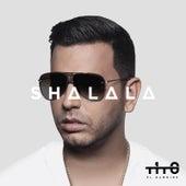 Shalala by Tito El Bambino