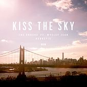 Kiss The Sky (feat. Wyclef Jean) (Acoustic) von The Knocks