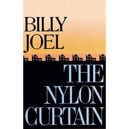 The Nylon Curtain by Billy Joel