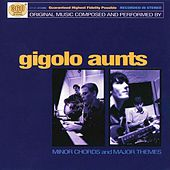 Minor Chords & Major Themes de Gigolo Aunts