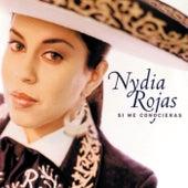 Si Me Conocieras de Nydia Rojas