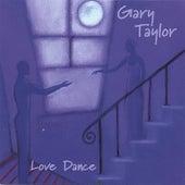 Love Dance by Gary Taylor