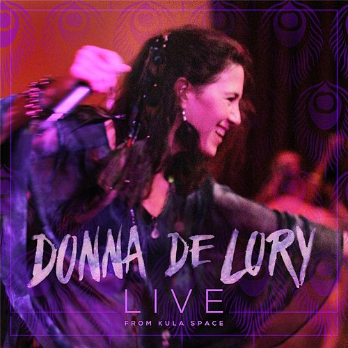 Live from Kula Space by Donna De Lory