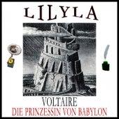 Die Prinzessin von Babylon by Voltaire