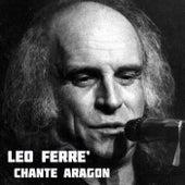 Léo Ferré chante Aragon de Leo Ferre