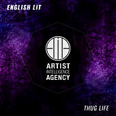 Thug Life - Single by English Lit