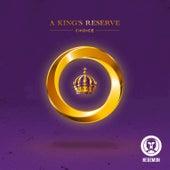 A King's Reserve - Single de Choice