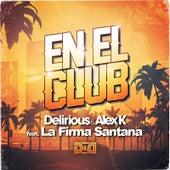 En el Club (feat. La Firma Santana) de Delirious