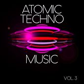 Atomic Techno Music, Vol. 3 - EP von Various Artists