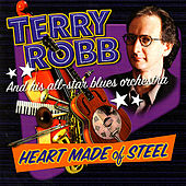 Heart Made of Steel by Terry Robb