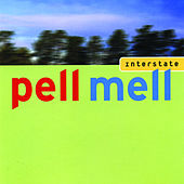 Interstate by Pell Mell