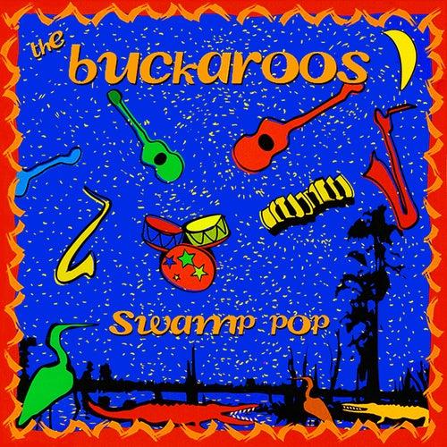 Swamp Pop by The Buckaroos