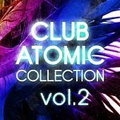 Club Atomic Collection, Vol. 2 - EP von Various Artists