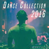 2016 Dance Collection by Various Artists
