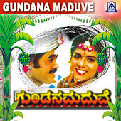 Gundana Maduve (Original Motion Picture Soundtrack) by Various Artists