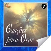 Canções para Orar, Vol. 1 de Various Artists
