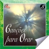 Canções para Orar, Vol. 3 de Various Artists