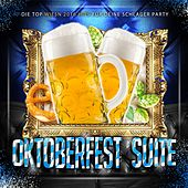 Oktoberfest Suite - Die Top Wiesn 2016 Hits für deine Schlager Party de Various Artists