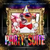 Party Suite - Die Top Schlager Discofox Hits 2016 für deine Tanz Fete von Various Artists
