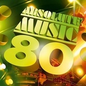 Absolute Music 80 by Various Artists
