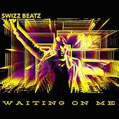 Waitin' on Me de Swizz Beatz