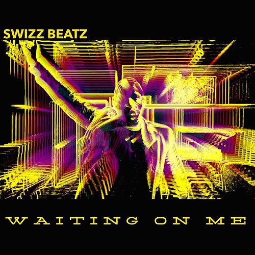 Waitin' on Me by Swizz Beatz