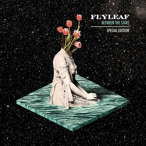 Between The Stars (Special Edition) by Flyleaf