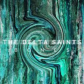 The Delta Saints by The Delta Saints