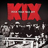 Rock Your Face Off de Kix