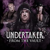 WWE: Undertaker - From the Vault by Various Artists