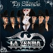 En Silencio by La Zenda Nortena