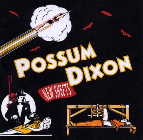 New Sheets by Possum Dixon