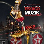 Texaco Muzik by OJ Da Juiceman