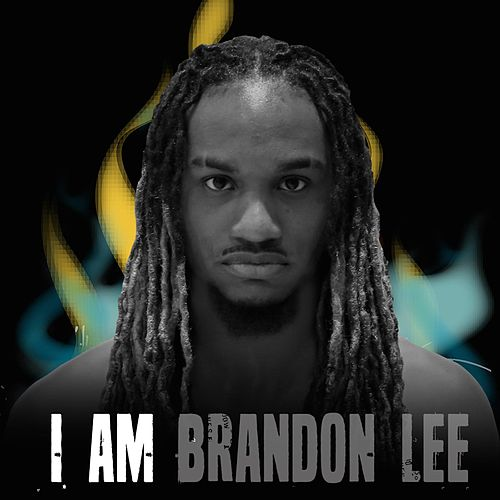 I Am Brandon Lee by Brandon Lee