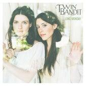 Long Monday by Twin Bandit